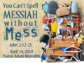 "Icon of YOU CAN'T SPELL ""MESSIAH"" WITHOUT ""MESS"""