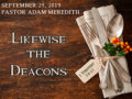 Icon of LIKEWISE THE DEACONS Discussion Questions